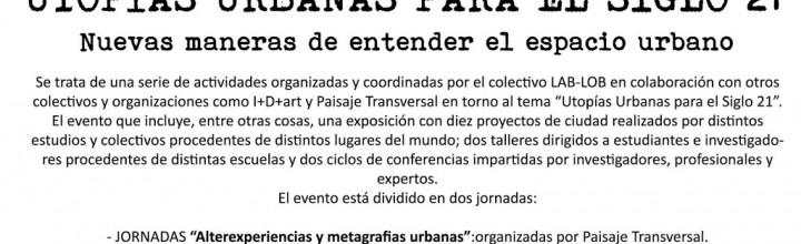 UTOPÍAS URBANAS PARA EL SIGLO 21